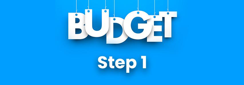 Budgeting Step 1