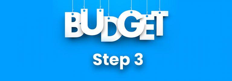 Budgeting Step 3