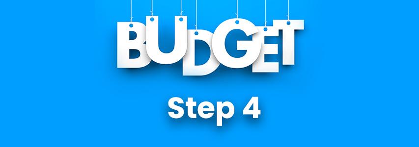 Budgeting Step 4